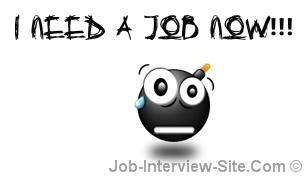 Need a Job Now! What to do When You Need a Job Fast