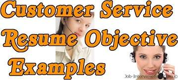 Customer Service: Resume Objective Examples For Customer Service Positions  Good Objectives For Resume