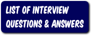List of Interview Questions and Answers