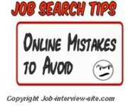 online job search mistakes to avoid mind your online profile - Can T Find A Job How To Find A Job In This Tough Economy