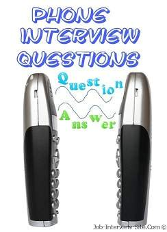 Sample Phone Interview Questions Phone Interview Answers