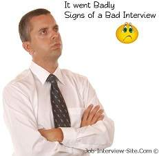 signs of a bad interview 10 signs that the interview went badly - Bad Interview Now What How To Learn From A Bad Job Interview
