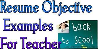 Teacher: Resume Objective Statement for Teachers