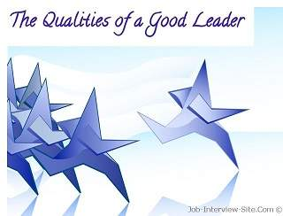 what are the qualities of a good leader what makes a good leader what are the qualities of a good leader what makes a good leader interview question an answer