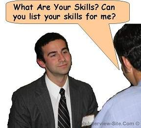 What Are Your Skills Interview Questions And Answers