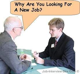 why are you looking for a new job interview question and answers - Why Are You Looking For A New Job